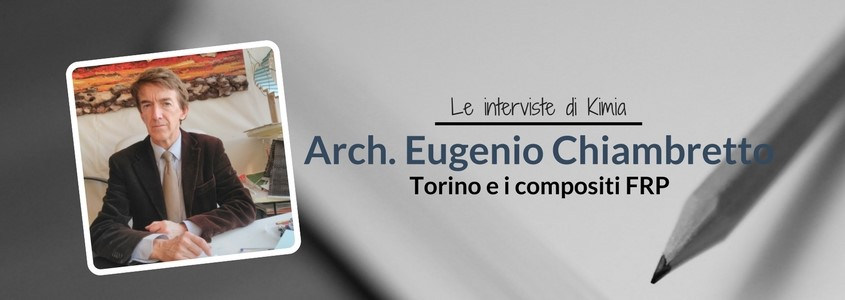 Intervista all'Arch. Eugenio Chiambretto